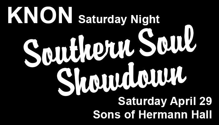 The KNON Saturday Night Southern Soul Showdown