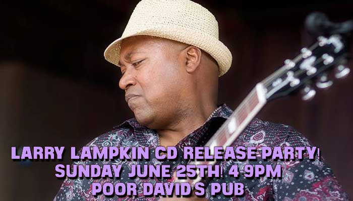 Larry Lampkin CD Release Party!!