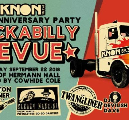 KNON's Rockabilly Revue 27th Anniversary Party