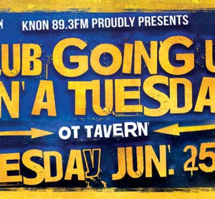 KNON's Club Going Up On A Tuesday!!