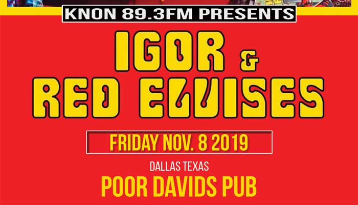KNON Presents: Igor & The Red Elvises