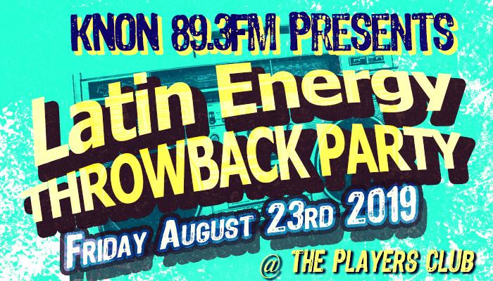 KNON Latin Energy Throwback Party!!