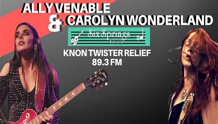 KNON 89.3 FM Presents Carolyn Wonderland & Ally Venable