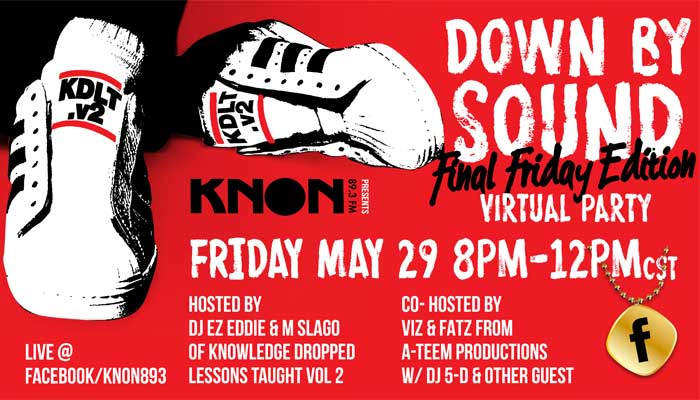 KNON Presents Down By Sound