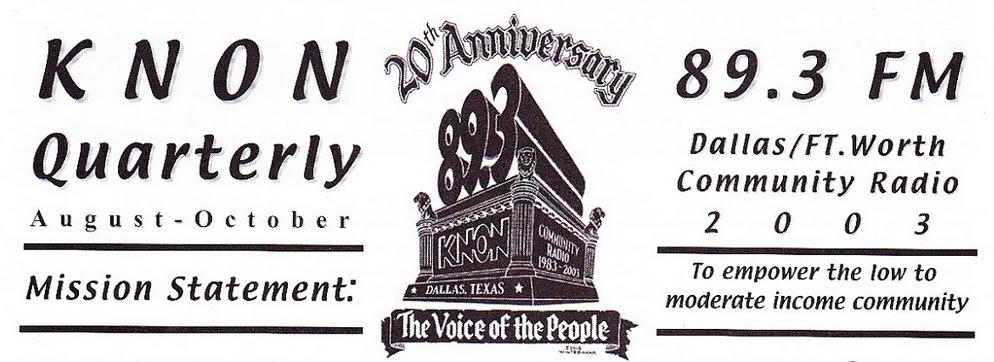 August 1, 2003 KNON Quarterly